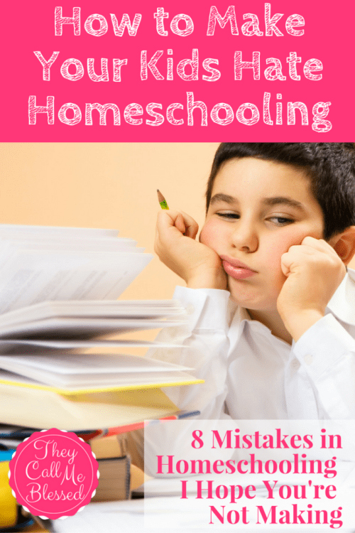 #3 Top Homeschool Post in 2016: How to Make Your Kids Hate Homeschooling