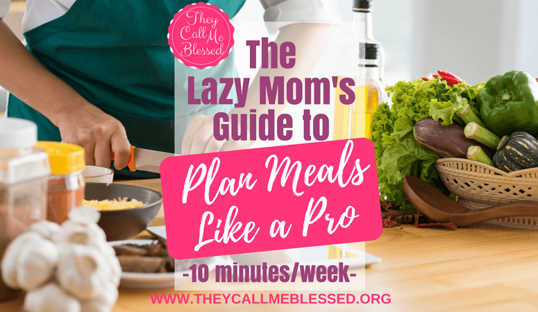 How to Plan Meals in 10 Minutes a Week