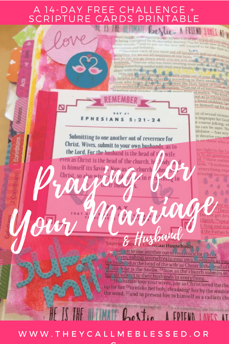 Praying for Your Marriage & Husband - A 14-Day free challenge and scripture cards printable set. | prayer | marriage| valentine's day | praying for your marriage | praying for your husband | Bible journaling | Prayer Journal