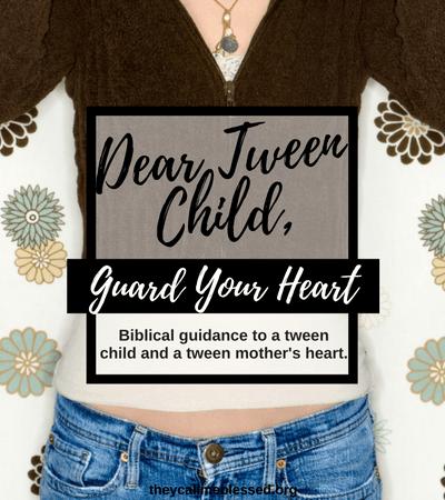 Dear Tween Child, Guard Your Heart: Biblical guidance to a tween child and a tween mother's heart. Parenting | Biblical Parenting | Tween Parenting | Godly Advice to a Tween | Youth Parenting