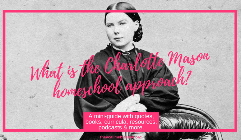 What Is the Charlotte Mason Homeschool Approach?