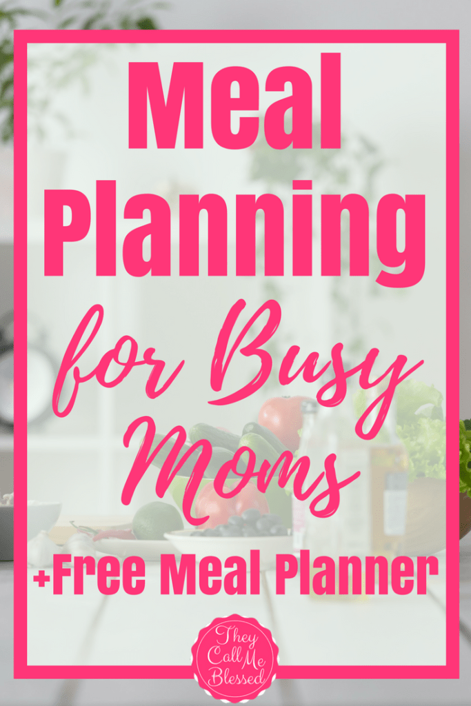 Meal Planning for Busy Moms + Meal Planner Printable