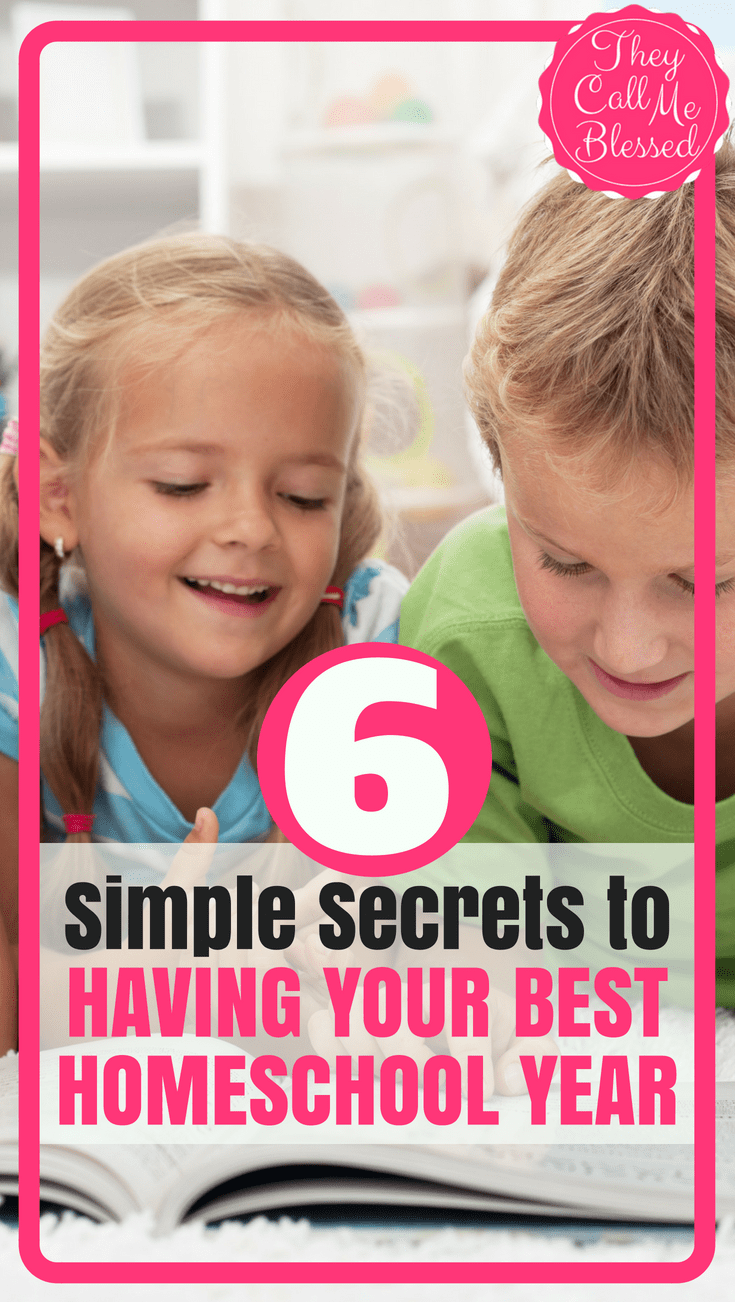 6 Simple Secrets to Having Your Best Homeschool Year