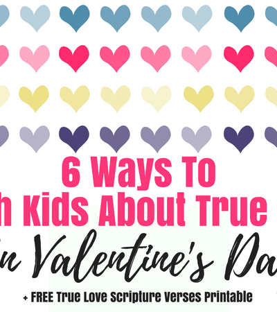 6 Ways To Teach Kids About True Love On Valentine's Day