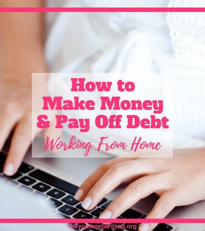How to Make Money and Pay off Debt Working from Home