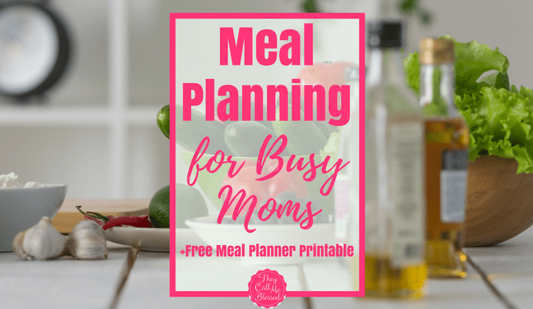 Easy Meal Planning For Busy Moms {Free Printable}