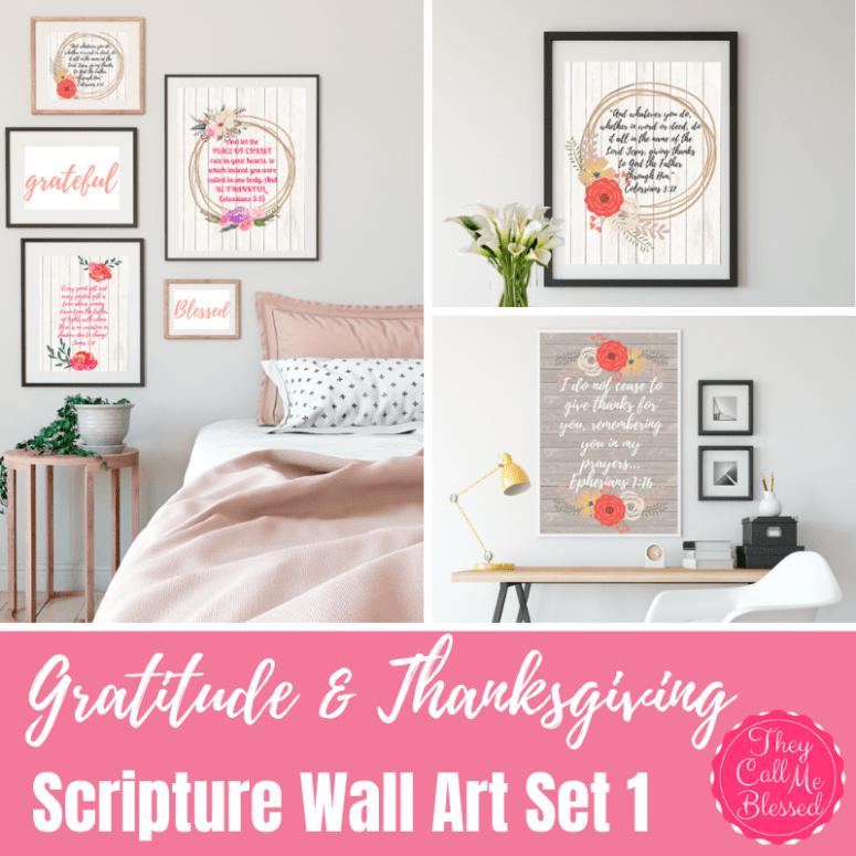 Gratitude & Thanksgiving Scriptures Wall Art Set 1 {Digital}