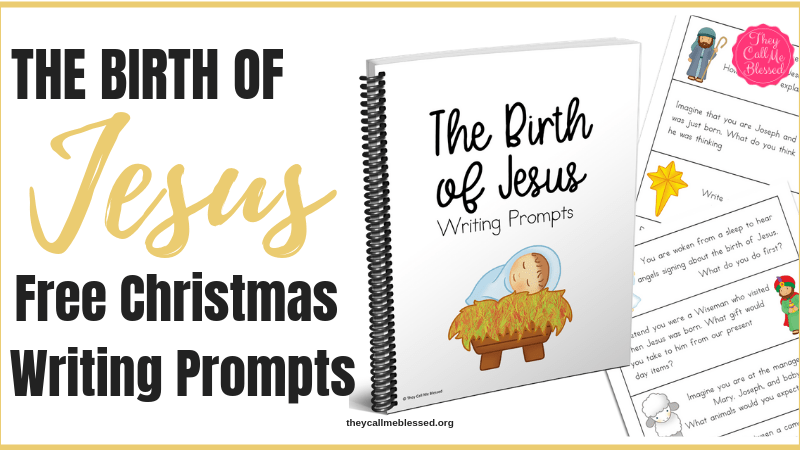 The Birth of Jesus Christmas Writing Prompts {FREE Printable}