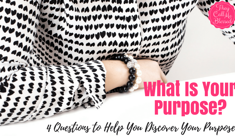 Four Questions To Help You Discover Your Purpose In Life
