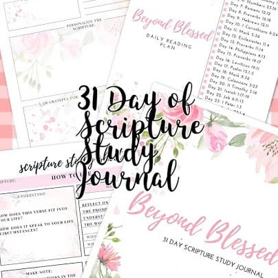 31 Day Beyond Blessed Scripture Study Journal {Printable}
