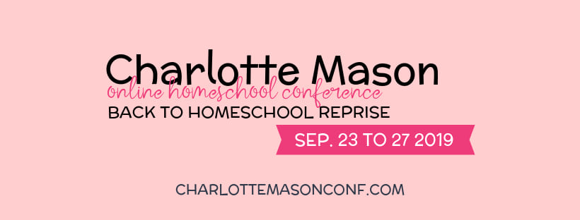 Charlotte Mason Online Conference Reprise