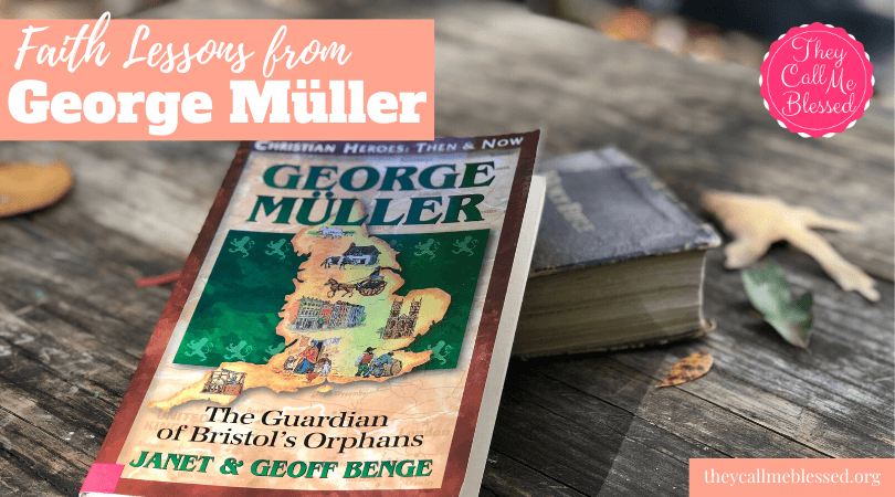Mission Stories: Faith Lessons from George Muller
