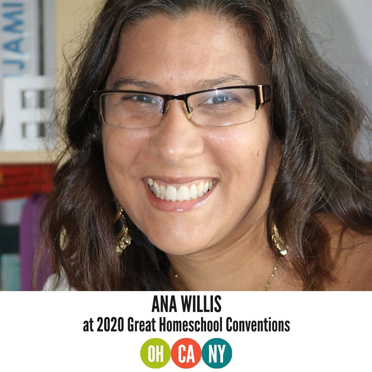 General Homeschool Conventions 2020 Feature Speaker Ana Willis