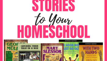How to Add Amazing Missionary Stories To Your Homeschool
