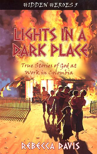 Missionary Stories: Lights in a Dark Place
