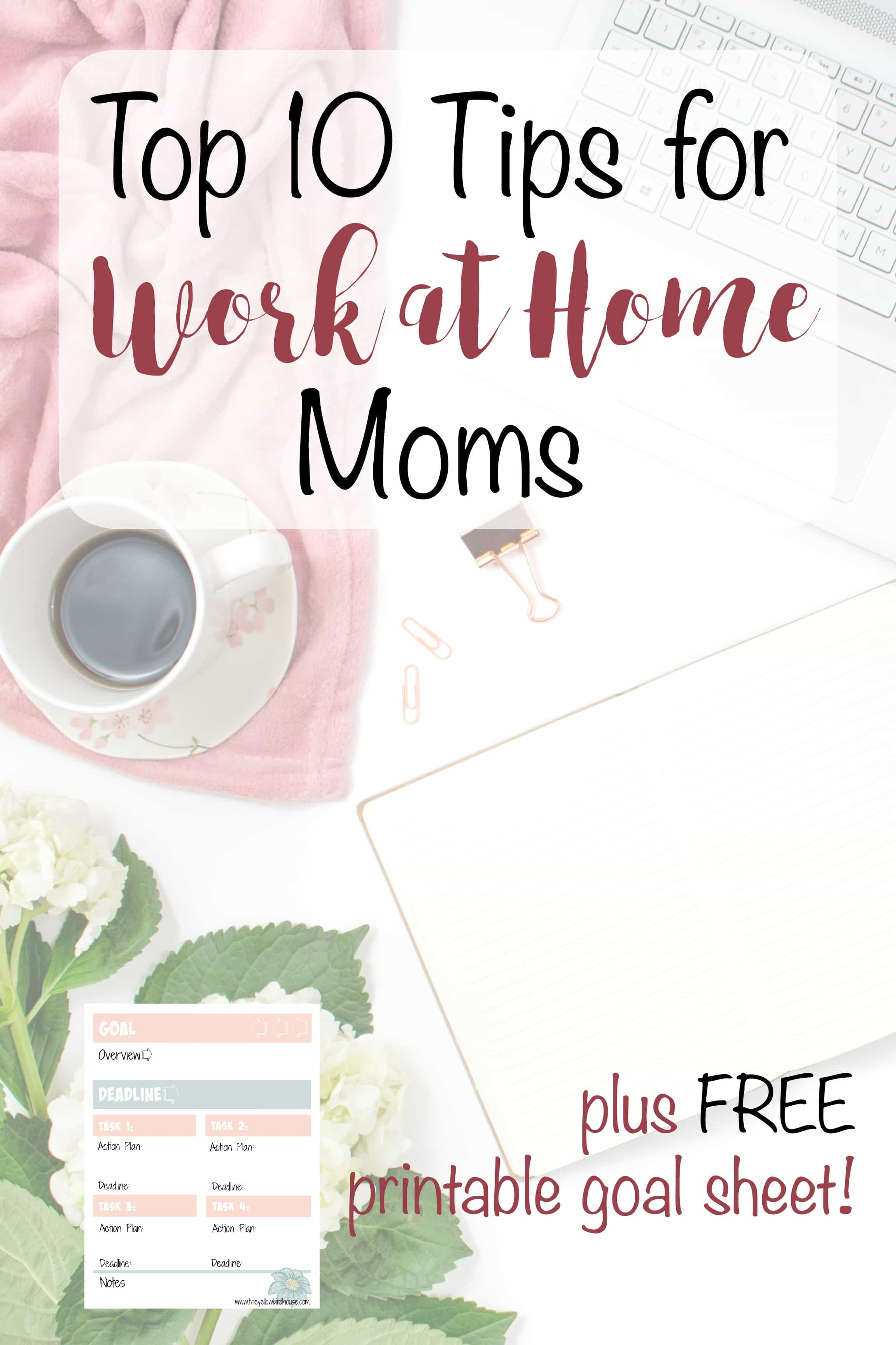 My best tips for gaining structure and success as a work at home mom.