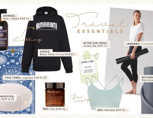 Travel Essentials April 2017 Ich packe meinen Koffer Yoga Reise Accessoires Beauty Produkte Favoriten Lieblinge Fernweh