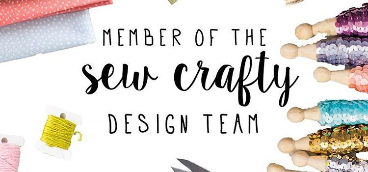 I'm a part of The Sew Crafty Design Team!!!