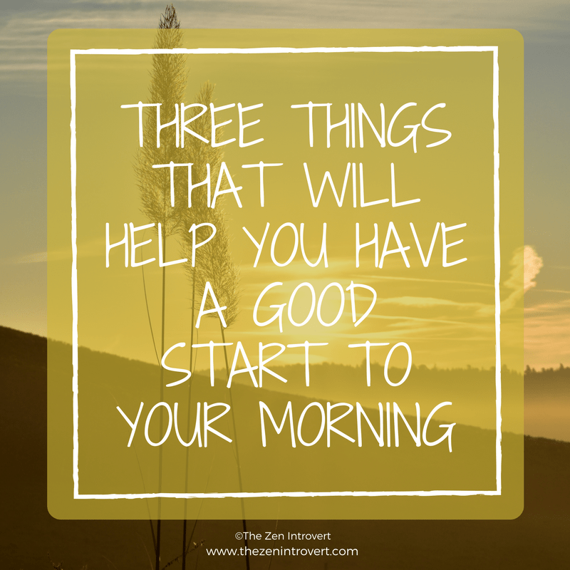 Seven things to start your morning well