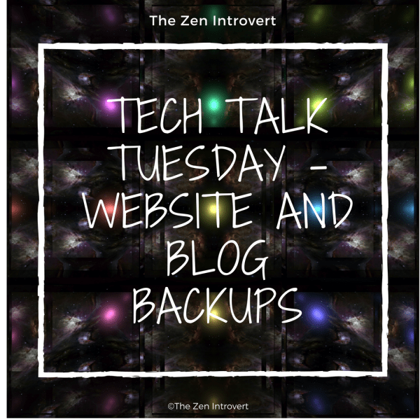Tech Talk Tuesday – Website and Blog Backups