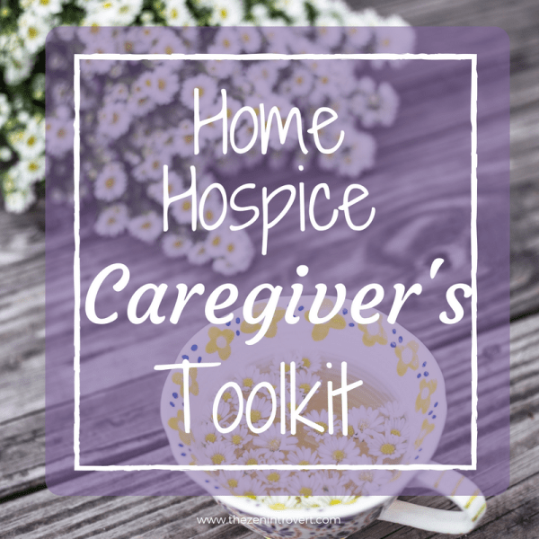 Home Hospice Caregiver's Toolkit
