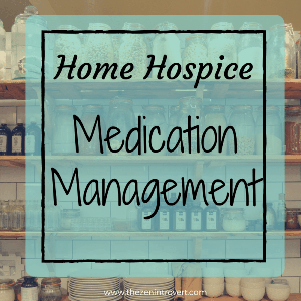 Home Hospice Medication Management