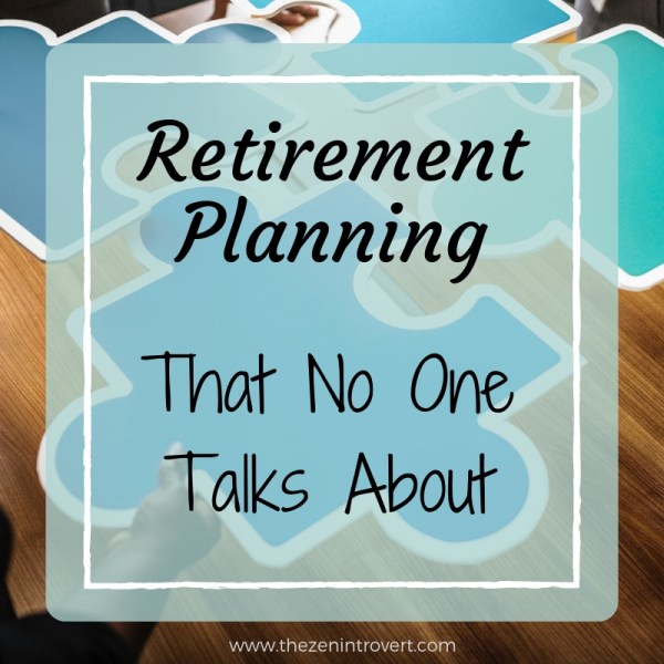 Retirement Planning That No One Talks About