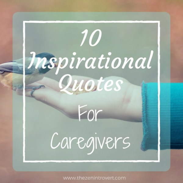 10 Inspirational Quotes For Caregivers