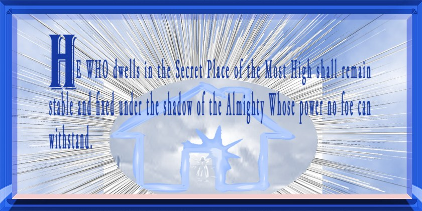 He who dwells in the Secret Place_Explosion