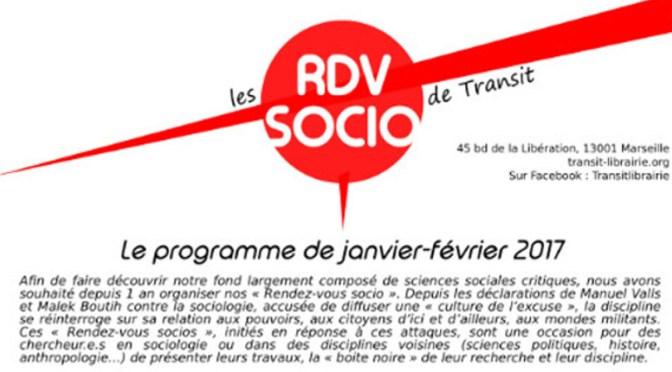 Intervention «Rendez-vous socio», Marseille, Librairie Transit, 8 février 2017, 19h