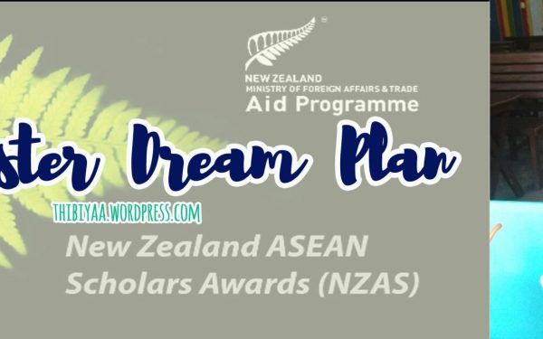 Our Master Dream Plan – New Zealand ASEAN Scholar Awards Part 1
