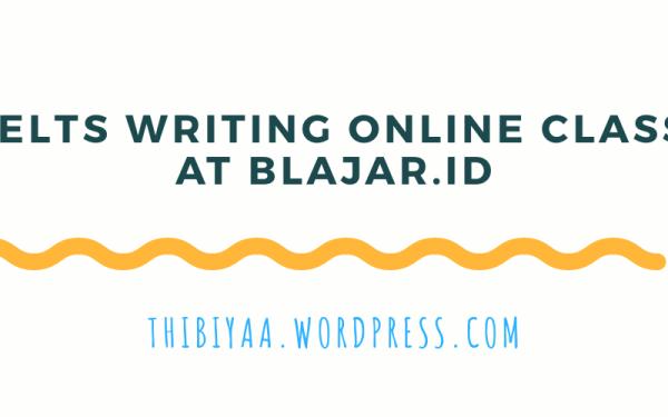 IELTS Writing Online Class at Blajar.id