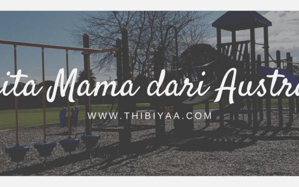 Cerita Mama dari Australia