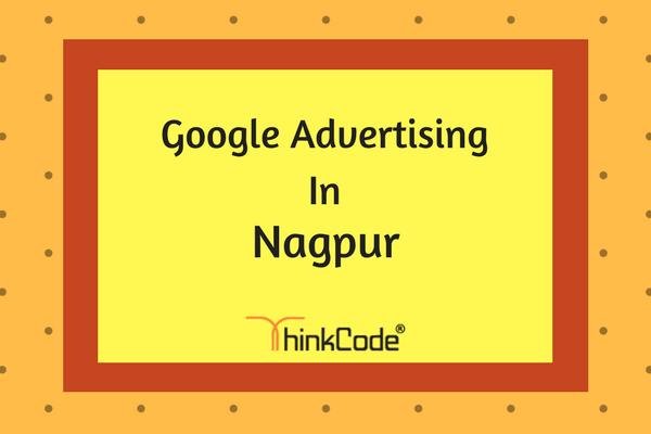 Google Advertising in Nagpur   Google Ads In Nagpur