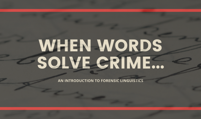 When Words Solve Crime