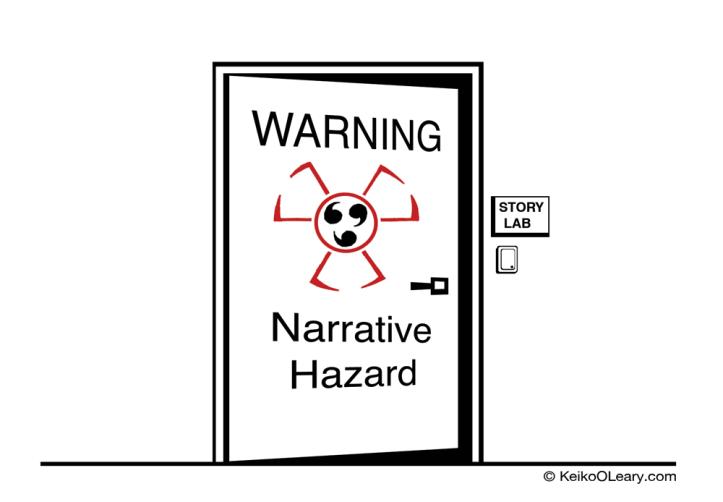 """slightly open door with sign: """"Warning: Narrative Hazard"""""""