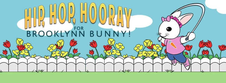 Brooklynn Bunny hopping rope plus title: Hip, Hop, Hooray for Brooklynn Bunny!