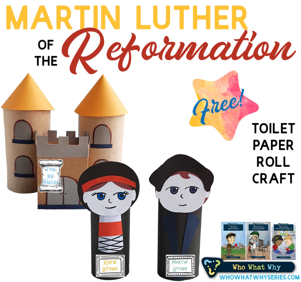 Martin Luther of the Reformation Toilet Paper Roll Craft