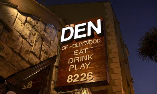 The Den Hollywood.