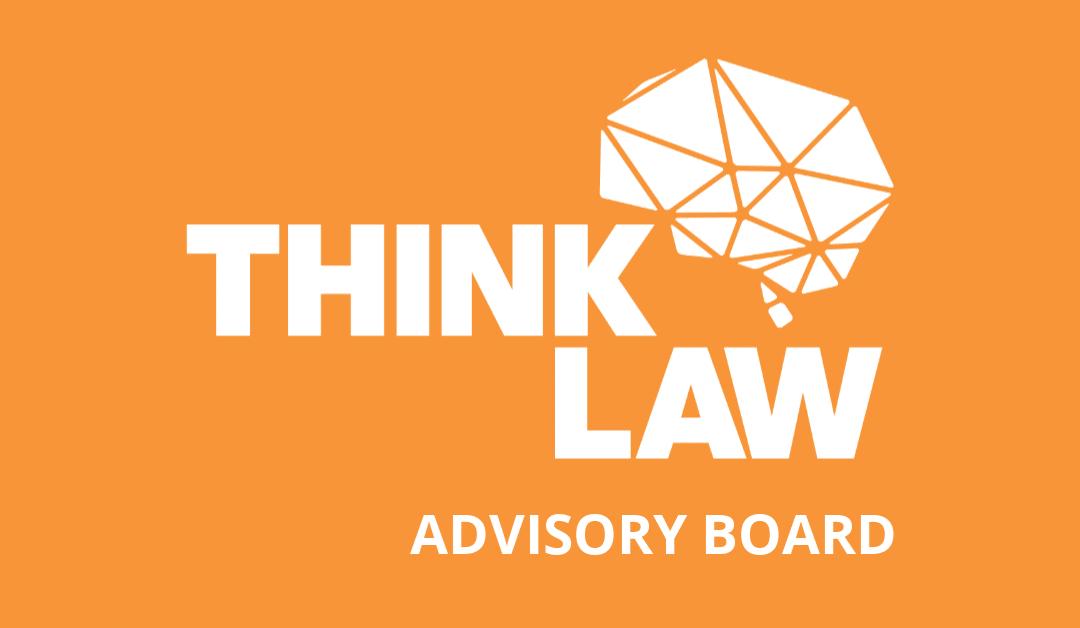 Meet the thinkLaw Advisory Board!