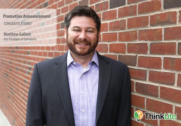 Matt Gallant promoted to Vice President of Operations at ThinkLite