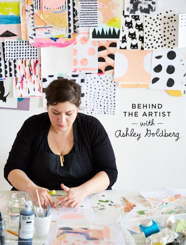 Behind-the-Artist-with-Ashley-Goldberg-01