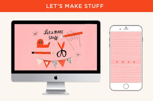 "February Wallpapers: Let's Make Stuff design features a craft supply illustration for desktops and an ""XOXO"" message for phones. 