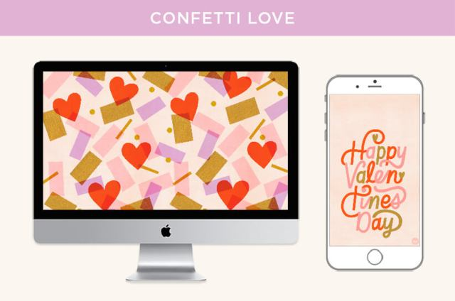 "February Wallpapers: Confetti Love design features a confetti and hearts pattern for desktops and a ""Happy Valentine's Day"" message for phones. 