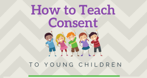 Free Printable: Teach Consent to Young Children