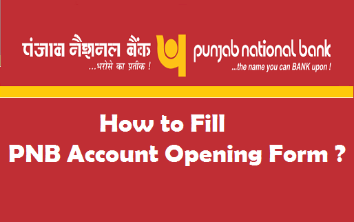 How To Fill Pnb Account Opening Form