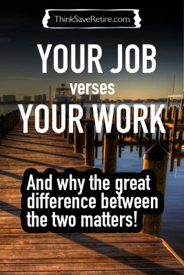 Your Job vs. Your Work - and why the difference matters