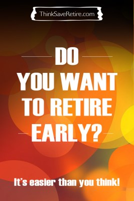 Do you want to retire early?
