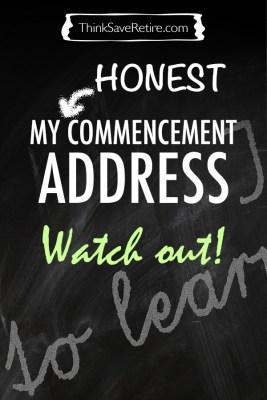 My honest commencement address