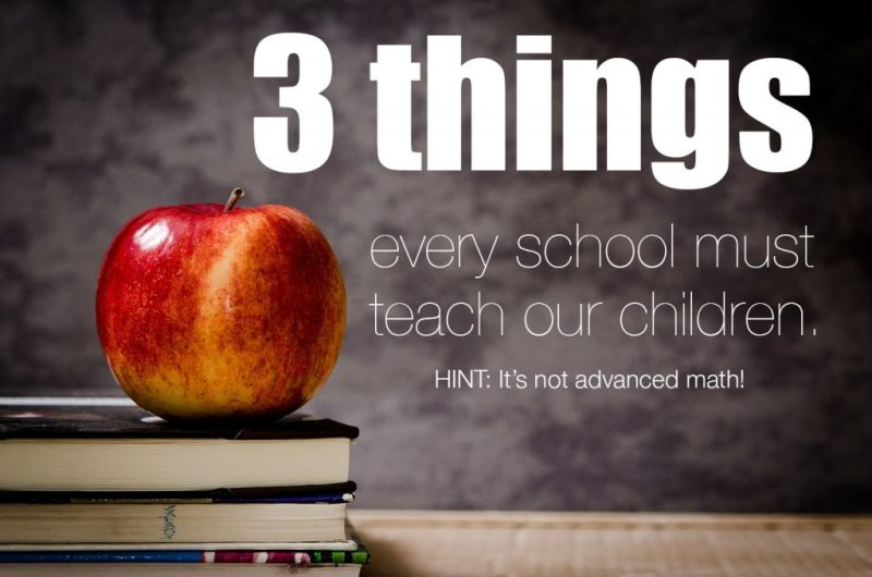 3 things every school must teach our children